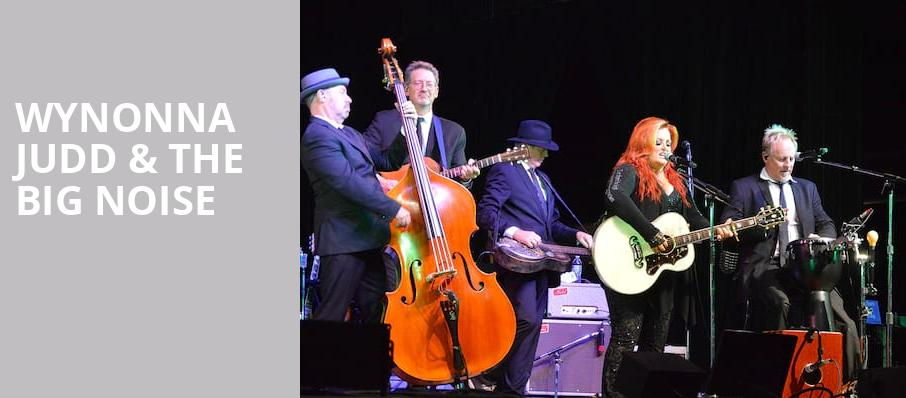 Wynonna Judd The Big Noise, Clayton Center For The Arts, Knoxville