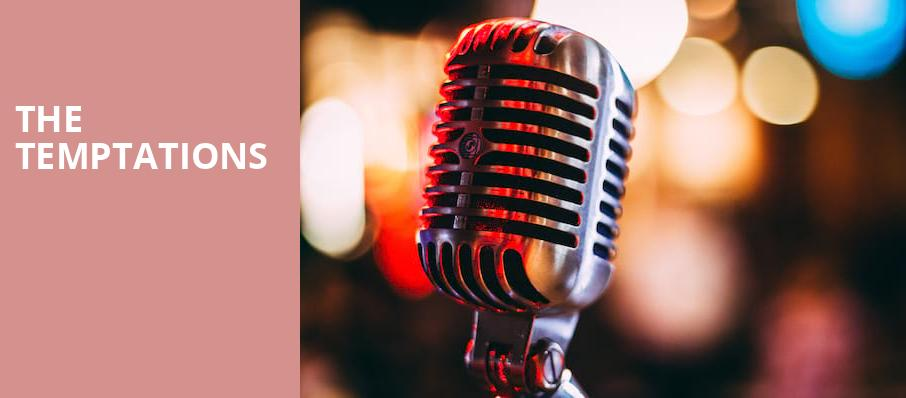The Temptations, Niswonger Performing Arts Center Greeneville, Knoxville