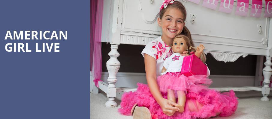 American Girl Live, Niswonger Performing Arts Center Greeneville, Knoxville