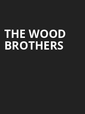 The Wood Brothers, Bijou Theatre, Knoxville